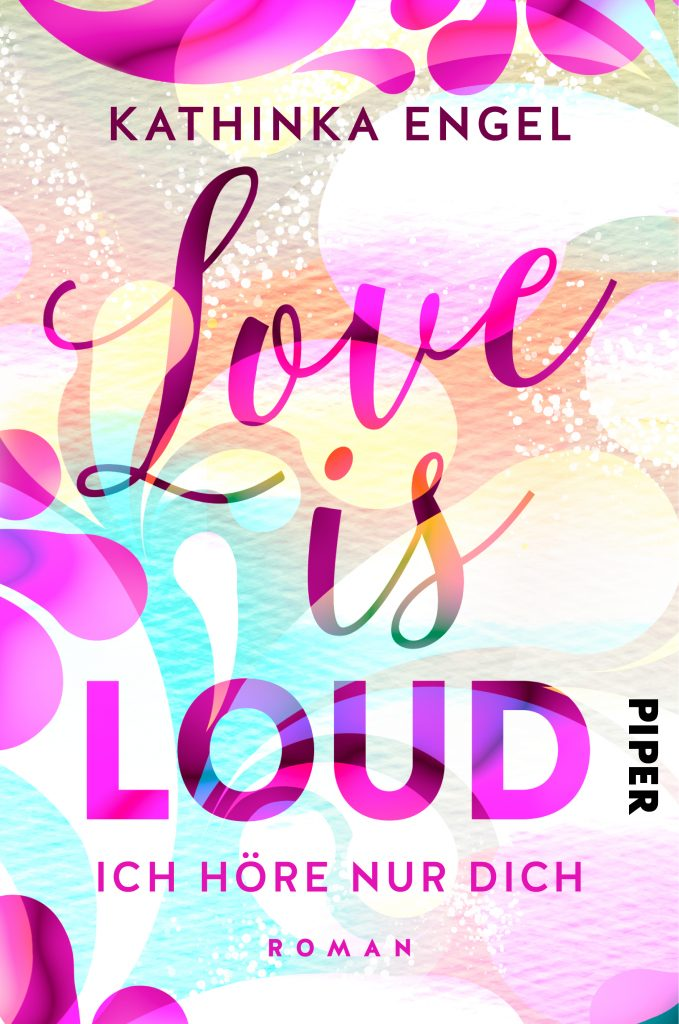 Buchcover Love is Loud von Kathinka Engel