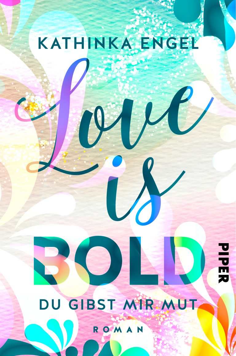 Buchcover Love is Bold von Kathinka Engel
